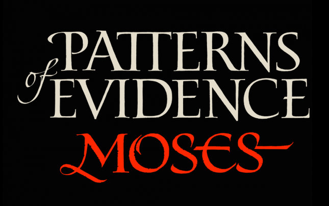 Patterns of Evidence - Moses